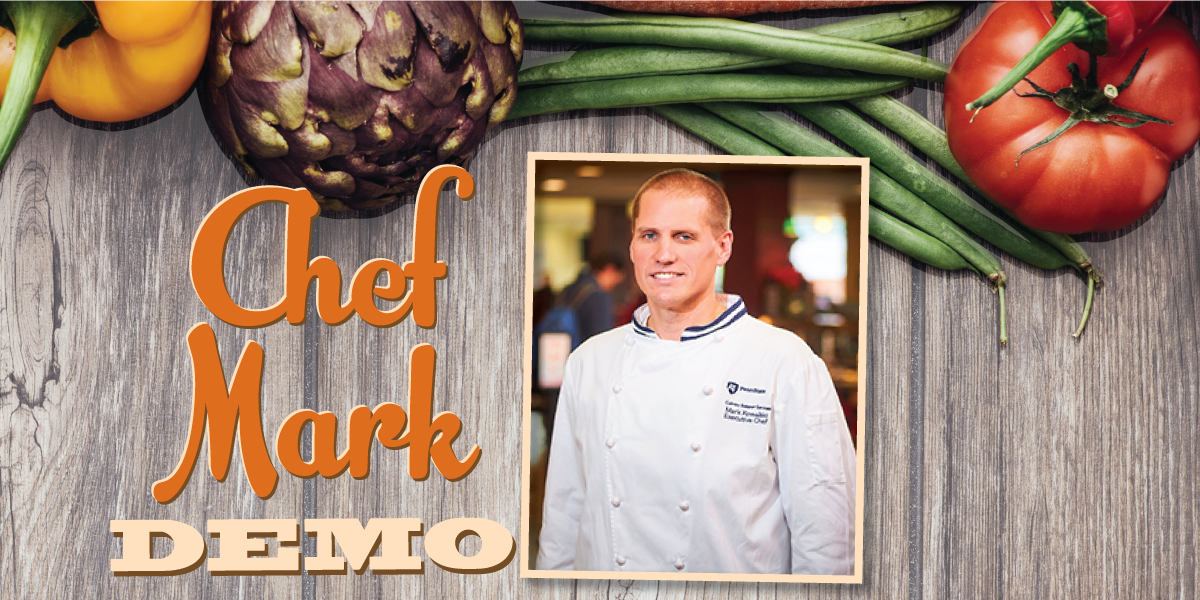 """Vegetables on wood background with photo of Chef Mark Kowalski and headline """"Chef Mark Demo"""""""